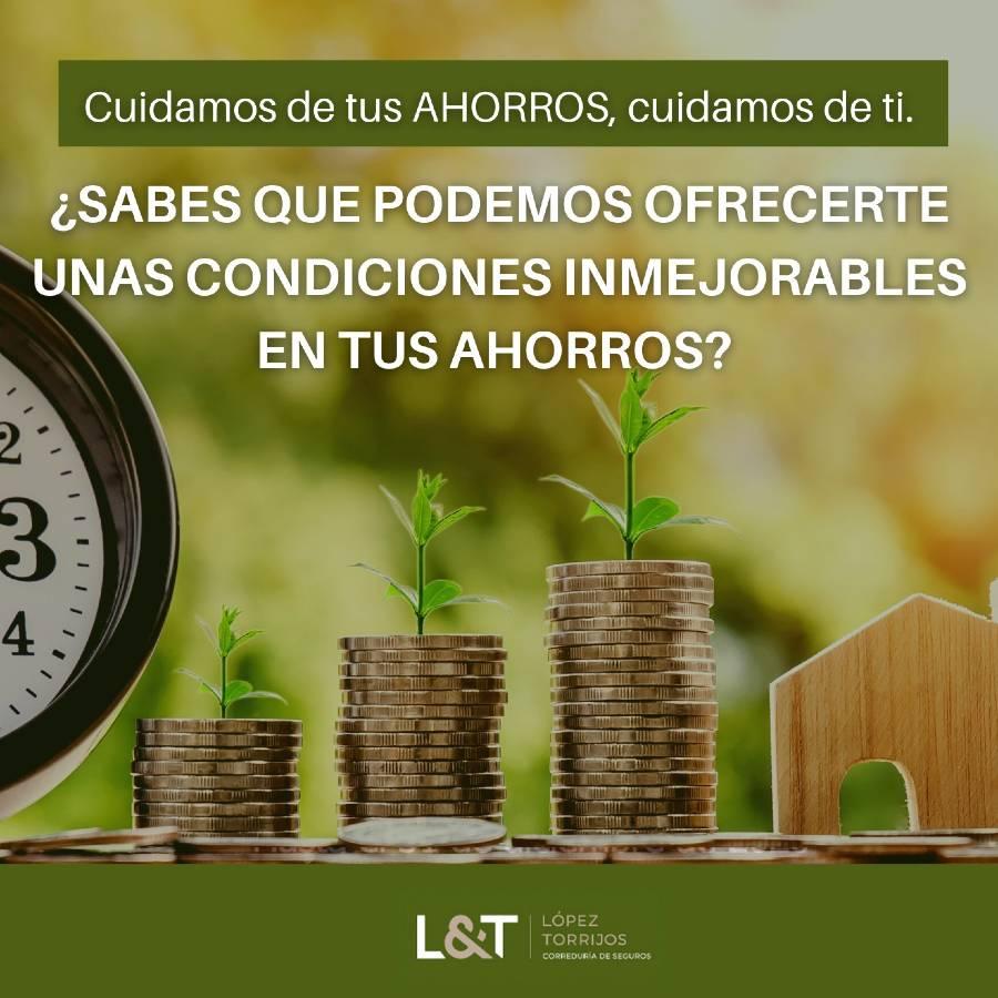 López Torrijos cuida de ti y de tus ahorros: ¡te damos la mejor rentabilidad!
