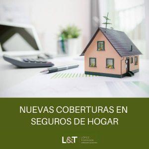 Novedades en Seguros Multirriesgo de Hogar de López Torrijos